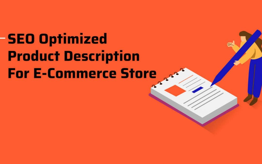 How to Write Effective and SEO Optimized Product Description for eCommerce Store in 2021